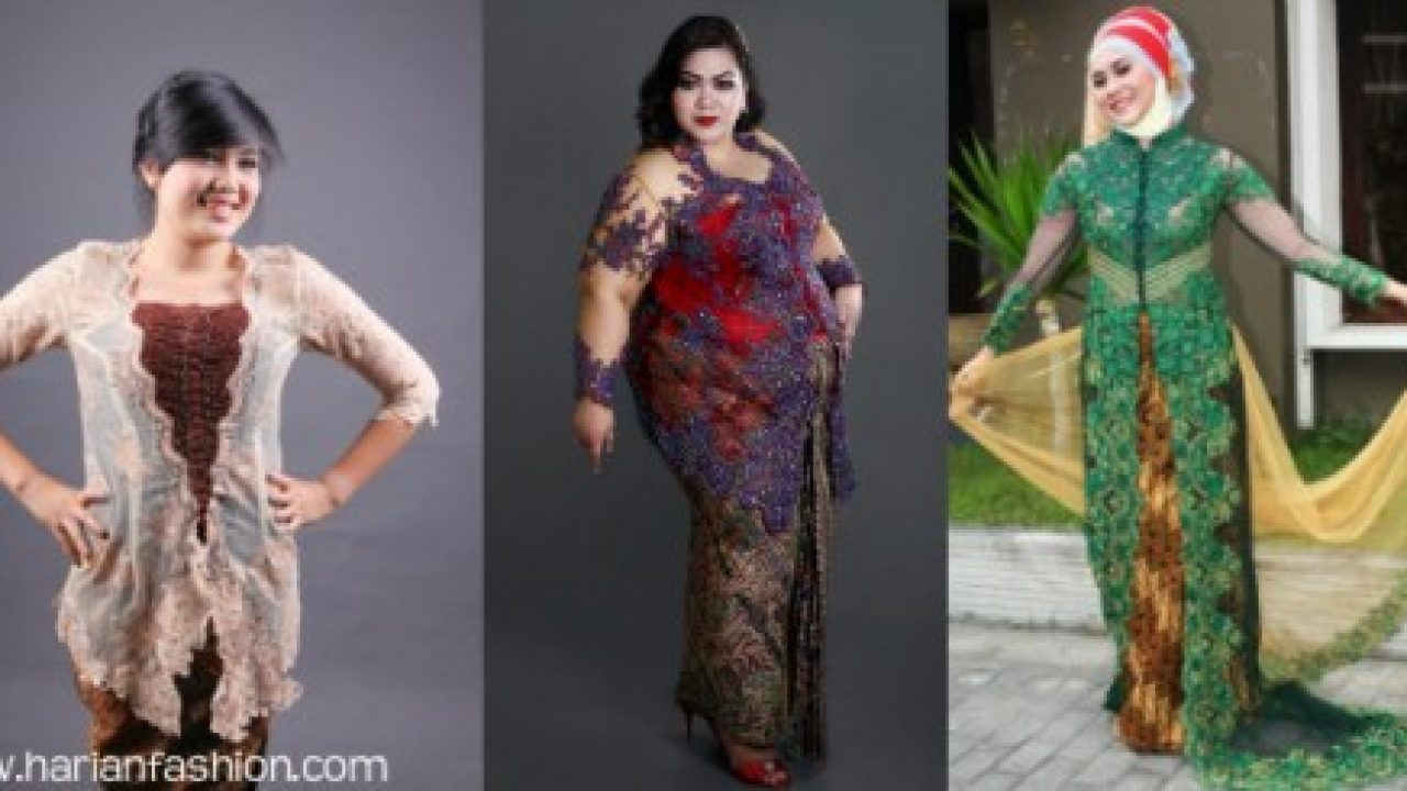 Model Baju Kebaya Modern Untuk Wanita Gemuk Cara Penataanya